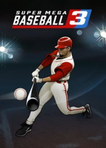 Super Mega Baseball 3