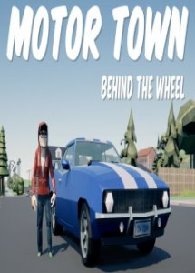 Motor Town Behind the wheel